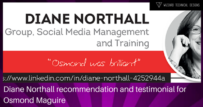 Diane Northall recommendation/testimonial for Osmond Maguire