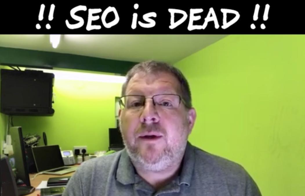 SEO is dead!